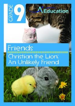 Friends - Christian the Lion; An Unlikely Friend - Grade 9