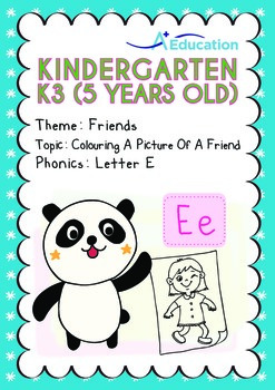 Friends - Colouring a Picture of a Friend: Letter Ee - Kindergarten, K3 (age 5)
