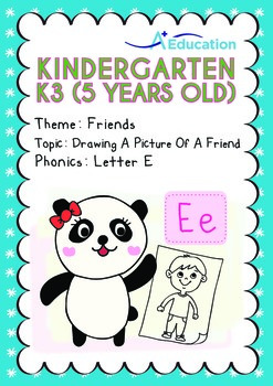 Friends - Drawing a Picture of a Friend: Letter Ee - Kindergarten, K3 (age 5)