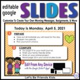 Friends Editable GOOGLE SLIDES 4 Morning Messages, Task Ca