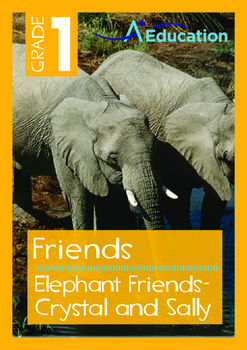 Friends - Elephant Friends: Crystal and Sally - Grade 1