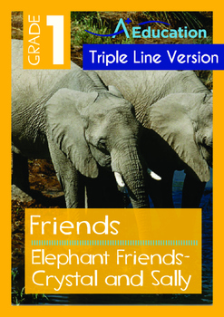 Friends - Elephant Friends: Crystal and Sally - Grade 1 ('Triple-Track Lines')