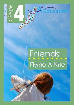 Friends - Flying A Kite - Grade 4