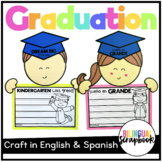 Dream Big Little One {Graduation Craftivity and Printables in English & Spanish}