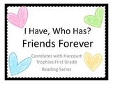 """Friends Forever """"I HAVE, WHO HAS?"""" Sight Word Practice for Harcourt Trophies"""