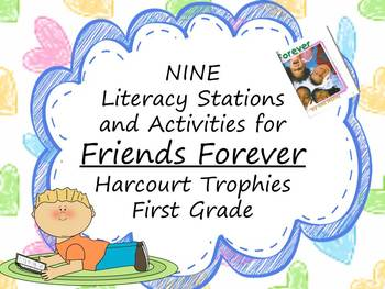Friends Forever Literacy Stations for Harcourt Trophies First Grade