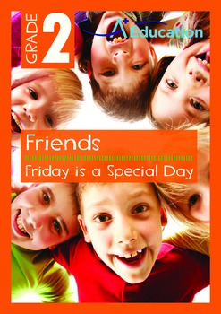 Friends - Friday is a Special Day - Grade 2