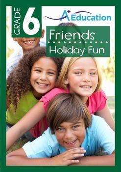 Friends - Holiday Fun - Grade 6