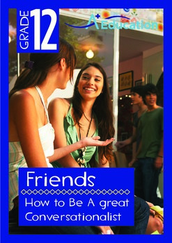 Friends - How to Be A great Conversationalist - Grade 12
