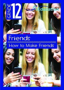 Friends - How to Make Friends - Grade 12