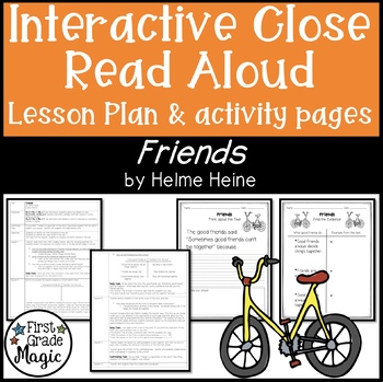 Friends Close Read Interactive Read Aloud Lesson Plan and Tasks