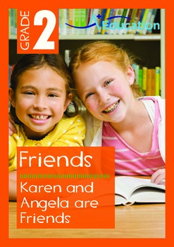 Friends - Karen and Angela Are Friends - Grade 2
