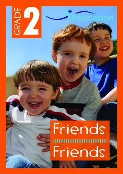Friends - Friends - Grade 2