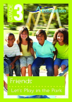 Friends - Let's Play in the Park - Grade 3