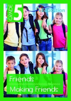 Friends - Making Friends - Grade 5