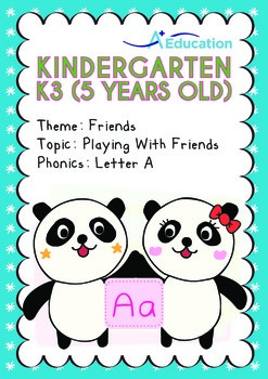 Friends - Playing with Friends (I): Letter Aa - Kindergarten, K3 (5 years old)