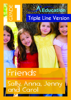 Friends - Sally, Anna, Jenny and Carol - Grade 1 (with 'Triple-Track Lines')