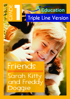 Friends - Sarah, Kitty and Freddy Doggie - Grade 1 (with 'Triple-Track Lines')