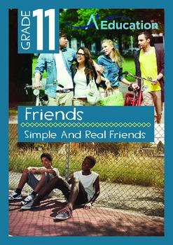 Friends - Simple And Real Friends - Grade 11