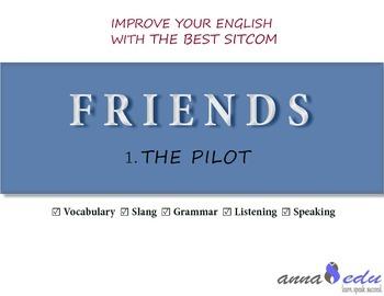 Friends ESL - Sitcom - Episode 1 - Lesson Plan/Worksheet