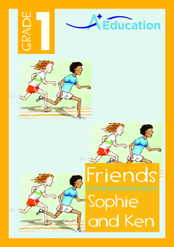 Friends - Sophie and Ken - Grade 1