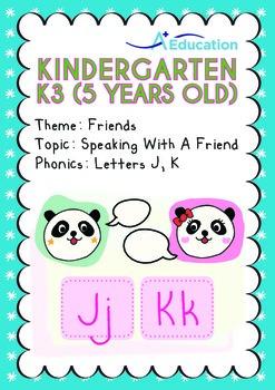 Friends - Speaking with a Friend: Letters Jj Kk - Kindergarten, K3 (5 years old)