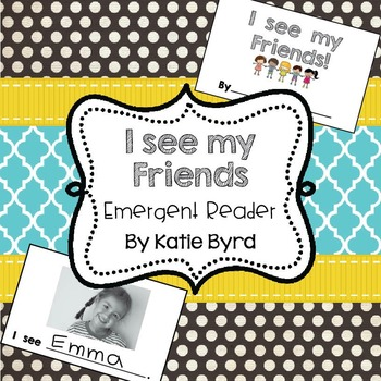 Emergent Reader - I See my Friends: Student made book for