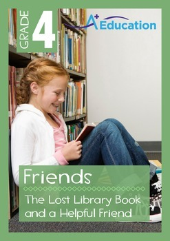 Friends - The Lost Library Book and a Helpful Friend - Grade 4