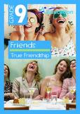Friends - True Friendship - Grade 9