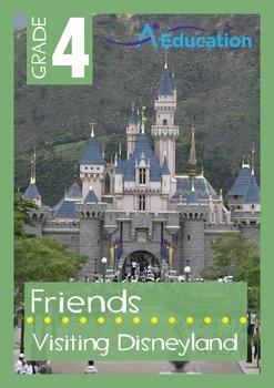 Friends - Visiting Disneyland - Grade 4