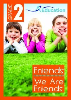 Friends - We Are Friends - Grade 2
