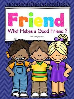 Making Friends-What Makes a Good Friend?