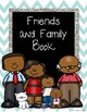 Friends and Family Book - Conscious Discipline!! Classroom Community Building