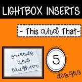 Friends and Kindness Light Box Inserts