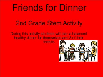 Friends for Dinner Stem Activity