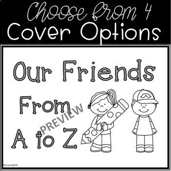 Friends from A to Z Classroom Writing Book Beginning of Year Kindergarten 1st