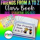 Friends from A to Z Classroom Writing Book Beginning of Year Kindergarten 1st