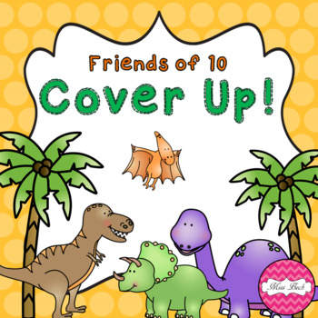 Friends of 10 Cover Up! Dinosaur Theme