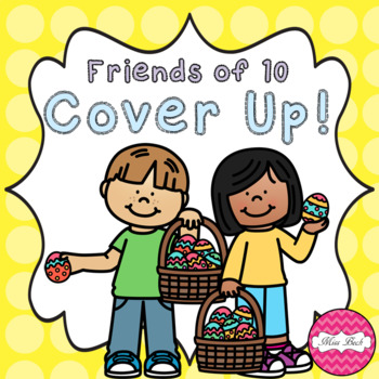 Friends of 10 Cover Up! Easter Theme