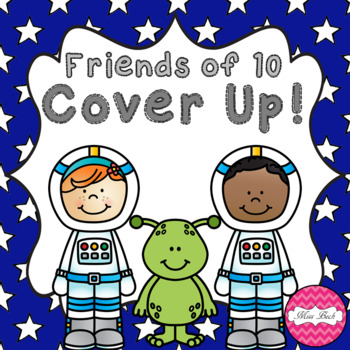 Friends of 10 Cover Up! Space Theme