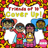 Friends of 10 Cover Up! Superhero Theme