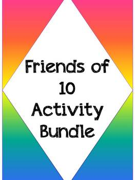 Friends of 10 activity bundle