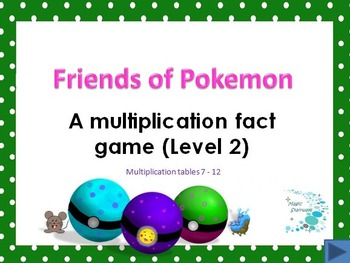 Friends of Pokeman - A fun way to learn multiplication tab