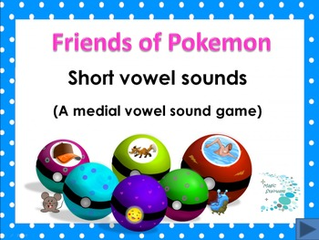 Friends of Pokemon - Phonics - vowel sounds (with free printables)