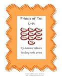 Friends of Ten Unit