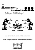 Friends yes, reckless no - Reading and writing exercise