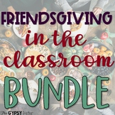 Friendsgiving Activities for the Classroom - Thanksgiving
