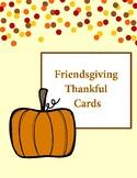 Friendsgiving Thankful For You Cards