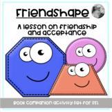 """Friendshape"": A Lesson on Friendship and Acceptance"
