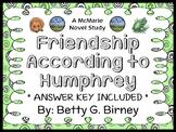Friendship According to Humphrey (Betty G. Birney) Novel Study / Comprehension